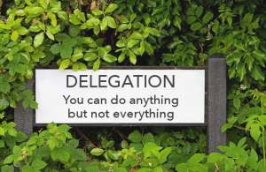 Learn How To Delegate
